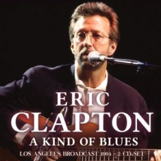 Clapton Eric - A Kind Of Blues (2 Cd Broadcast 199