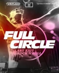 Andy Brings - Full Circle: Last Exit Rock'n'roll