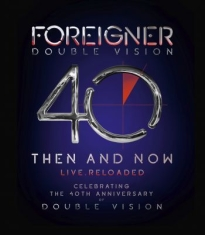 Foreigner - Double Vision: Then And Now