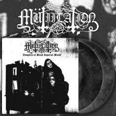 Mutiilation - Vampires Of Black Imperial Blood (V