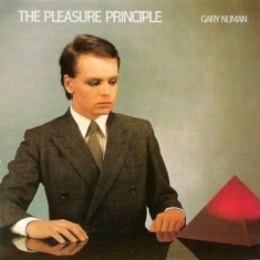 Gary numan - The Pleasure Principle (Remastered)