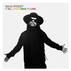 Priest Maxi - It All Comes Back To Love