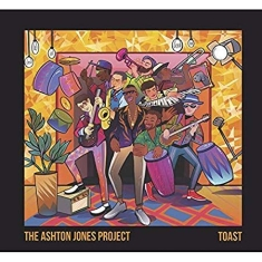 Ashton Jones Project - Toast