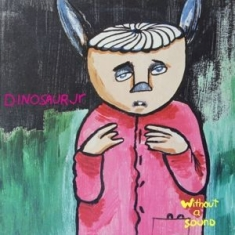 Dinosaur Jr. - Without A Sound (Deluxe Expanded Edition 2LP)