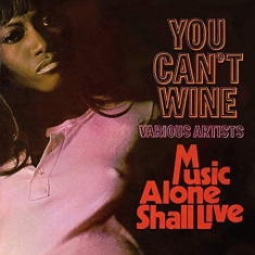 Blandade Artister - You Can't Wine/Music Alone Shall Li