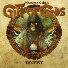 (Nocturno Culto's) Gift Of Gods - Receive