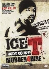 Ice-T - Body Count, Murder 4 hire