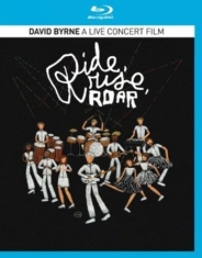 David Byrne - Ride, Rise, Roar - A nlive Concert Film