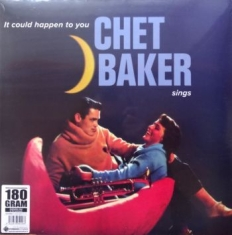 Baker Chet - It Could Happen To You (180G.)