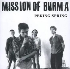 Mission Of Burma - Peking Spring (Vinyl)