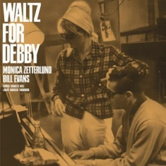 Evans Bill & Monica Zetterlund - Waltz For Debby
