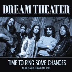 Dream Theater - Time To Ring Some Changes (Live Bro