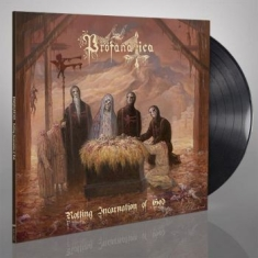 Profanatica - Rotting Incarnation Of God (Vinyl)