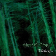 Shape Of Despair - Shades Of...