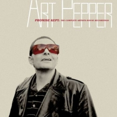 Art Pepper - Promise Kept: The Complete Art