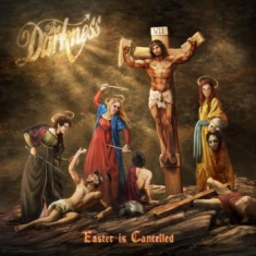 Darkness The - Easter Is Cancelled (Deluxe Digipak