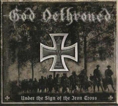 God Dethroned - Under The Sign Of The Iron Cross (B