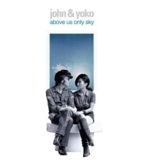 John Lennon, Yoko Ono - Above Us Only Sky (Br)