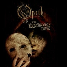 Opeth - Roundhouse Tapes The (2 Cd)