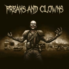 Freaks And Clowns - Freaks And Clowns