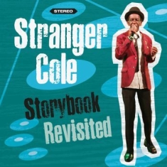 Cole Stranger - Storybook Revisited