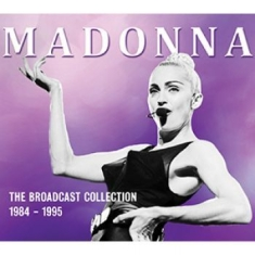 Madonna - The Broadcast Collection 1984-1995