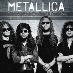 Metallica - The Broadcast Collection 1988-1994