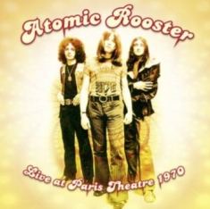 Atomic Rooster - Live At Paris Theatre 1970 [import]