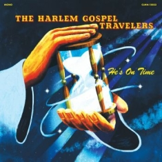 Harlem Gospel Travelers The - He's On Time (Ltd Clear Vinyl)