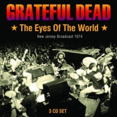 Grateful Dead - Eyes Of The World The 3 Cd (Live Br