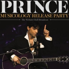 Prince - Musicology Release Party (Broadcast