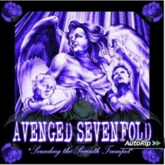 Avenged Sevenfold - Sounding The Seventh Trumpet