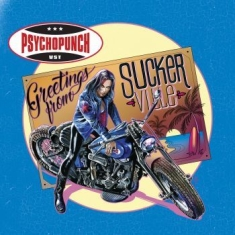 Psychopunch - Greetings From Suckerville (Vinyl)