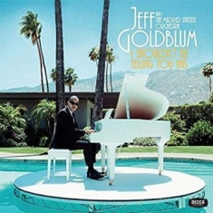 Jeff Goldblum & The Mildred Snitzer - I Shouldn't Be Telling You This (Lp