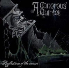 "A Canorous Quintet - Reflections Of The Mirror (7"" Ep)"