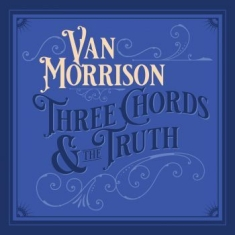 Van Morrison - Three Chords & The Truth (2Lp Silve