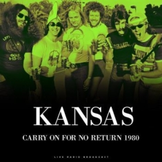 Kansas - Best Of Carry On For No Return 1980
