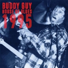 Buddy Guy - House Of The Blues 1995