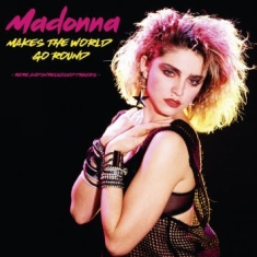 Madonna - Makes The World Go RoundRare & Unr