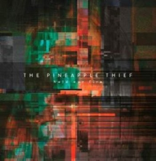 Pineapple Thief - Hold Our Fire