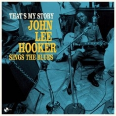 John Lee Hooker - That's My Story: John