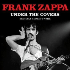 Frank Zappa - Under The Covers (Live Broadcast)
