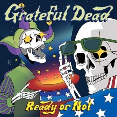 Grateful Dead - Ready Or Not (Vinyl Ltd.)