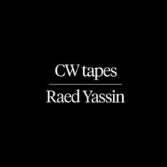 Yassin Raed - Cw Tapes