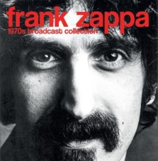 Frank Zappa - 1970S Broadcast Collection