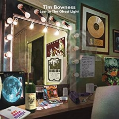 Bowness Tim - Lost In The Ghost Light