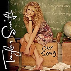 "Taylor Swift - Our Song (Ltd 7"" Vinyl)"