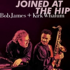 James Bob & Kirk Whalum - Joined At The Hip