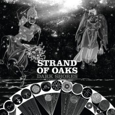 Strand Of Oaks - Dark Shores (Re-Issue Ltd Black & W
