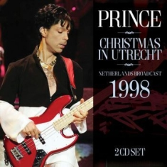 Prince - Christmas In Utrecht (2 Cd Broadcas